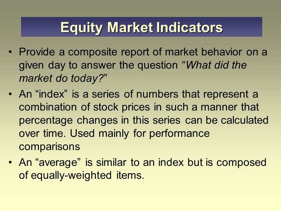 Equity Market Indicators