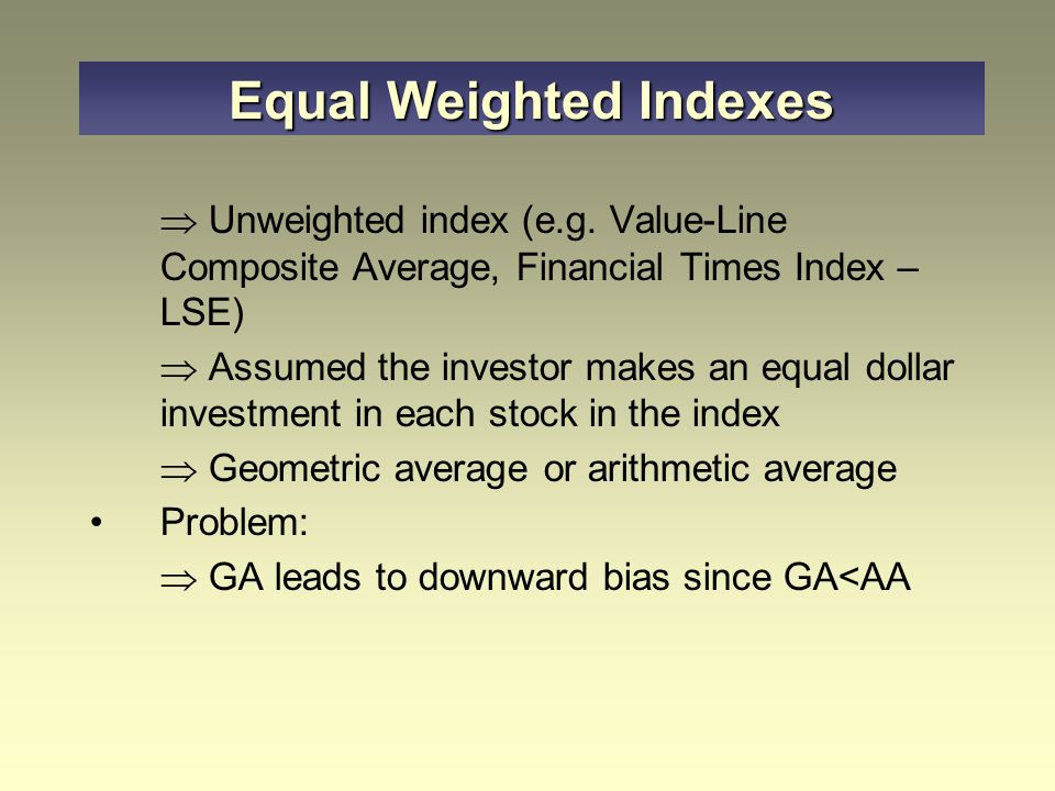 Equal Weighted Indexes