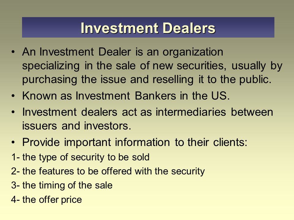 Investment Dealers