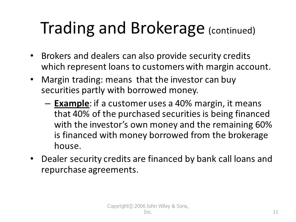 Trading and Brokerage (continued)