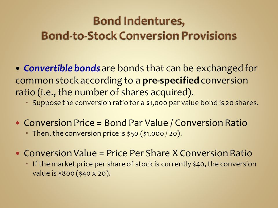 Bond Indentures, Bond-to-Stock Conversion Provisions