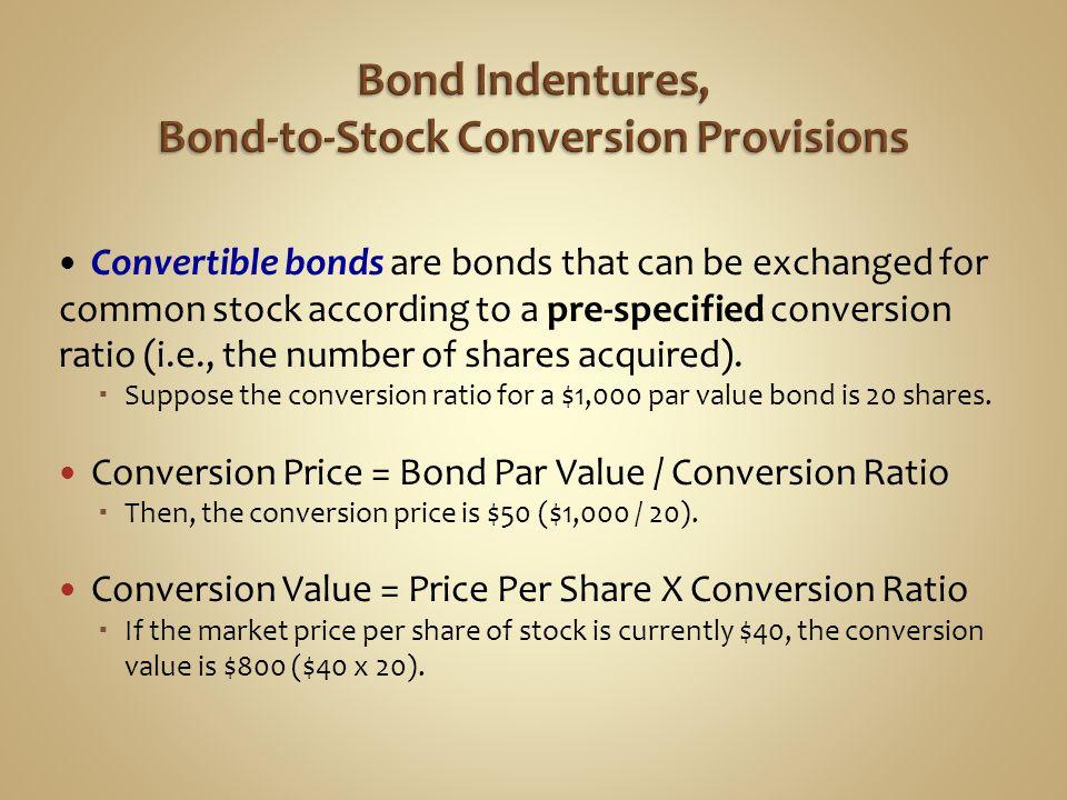 Bond Indentures, Bond-to-Stock Conversion Provisions
