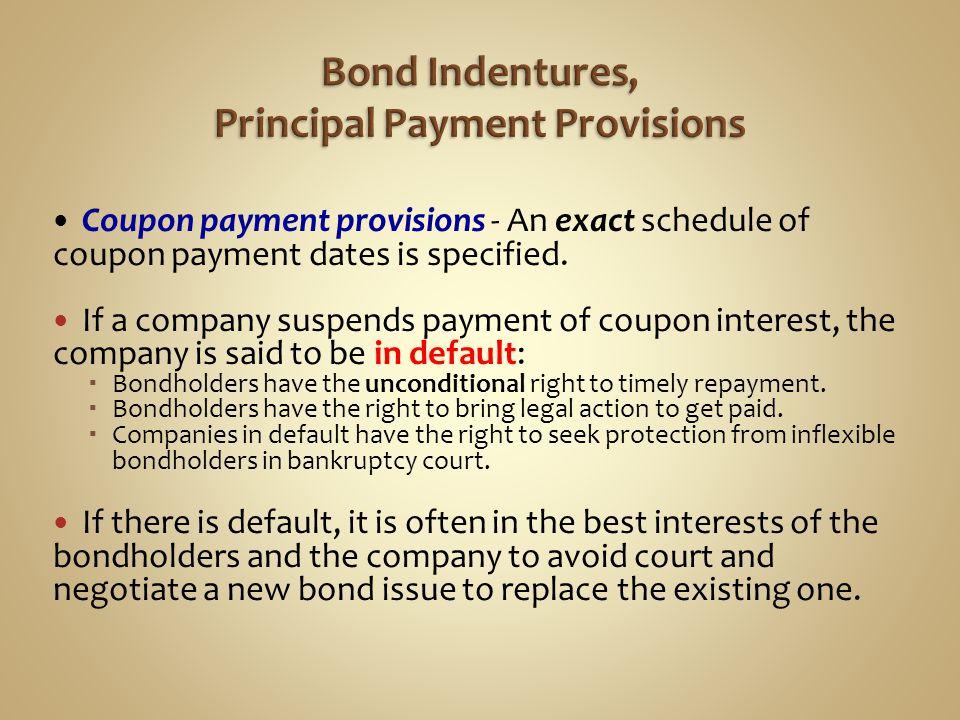 Bond Indentures, Principal Payment Provisions