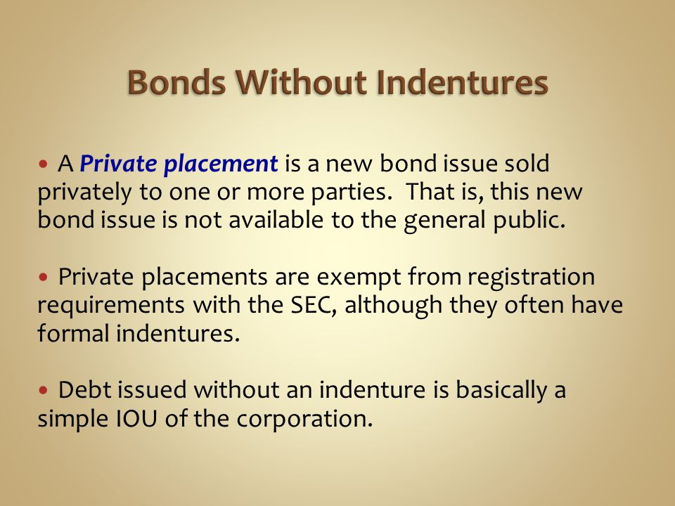 Bonds Without Indentures