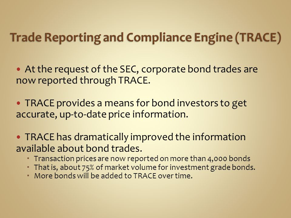 Trade Reporting and Compliance Engine (TRACE)