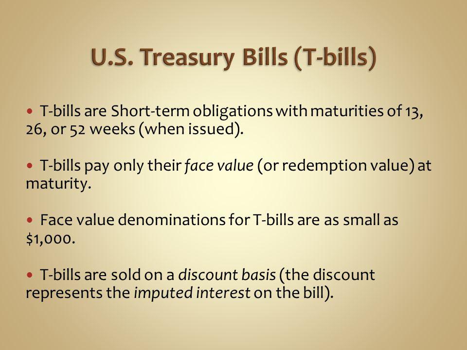 U.S. Treasury Bills (T-bills)