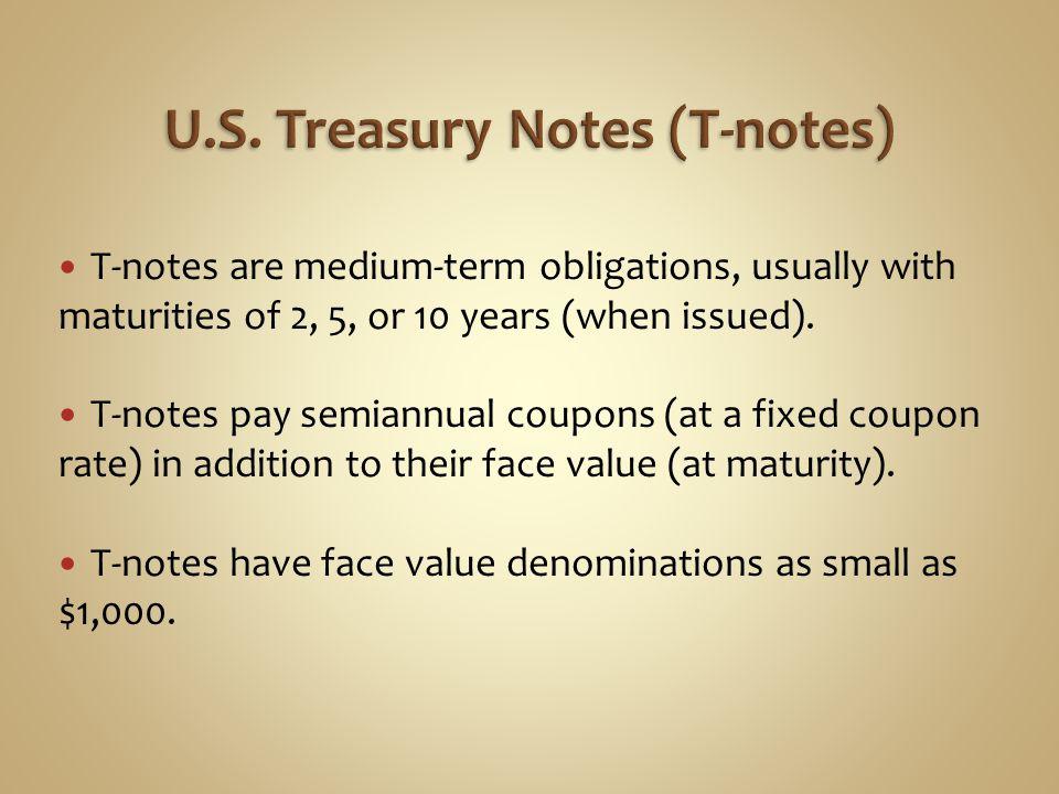 U.S. Treasury Notes (T-notes)