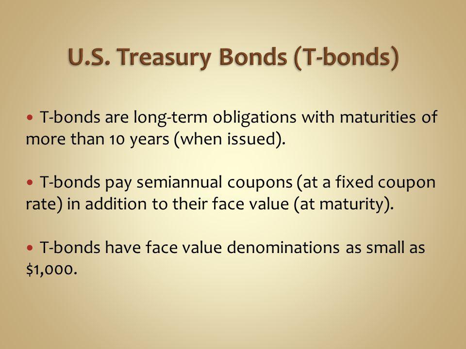 U.S. Treasury Bonds (T-bonds)