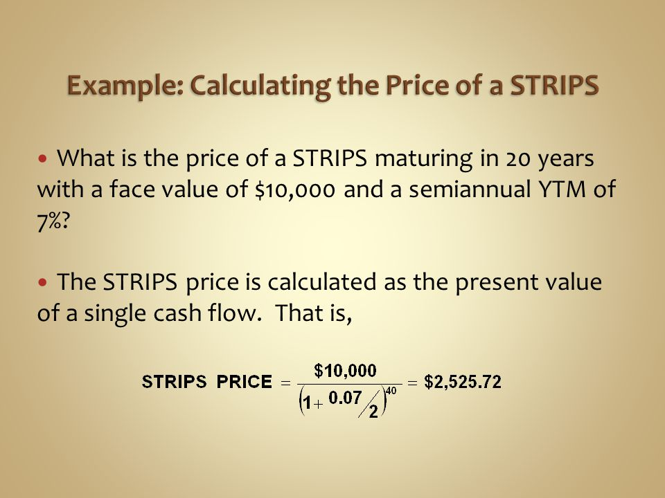 Example: Calculating the Price of a STRIPS