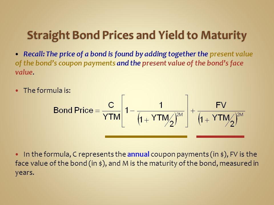 Straight Bond Prices and Yield to Maturity