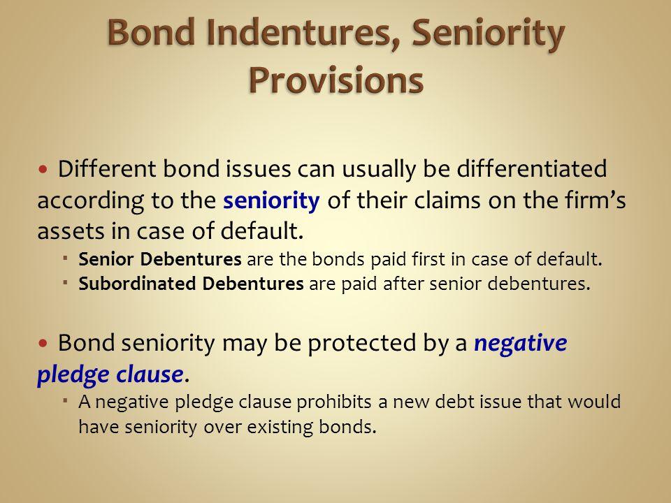 Bond Indentures, Seniority Provisions