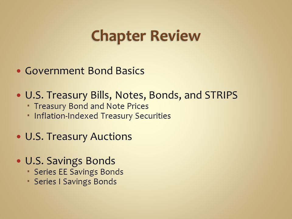 Chapter Review Government Bond Basics