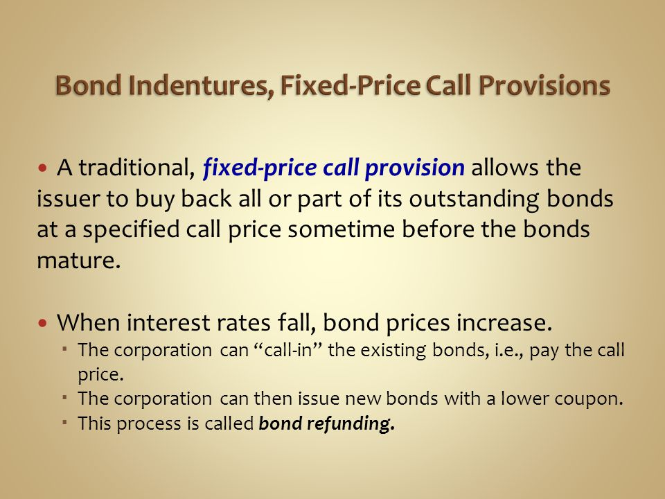 Bond Indentures, Fixed-Price Call Provisions