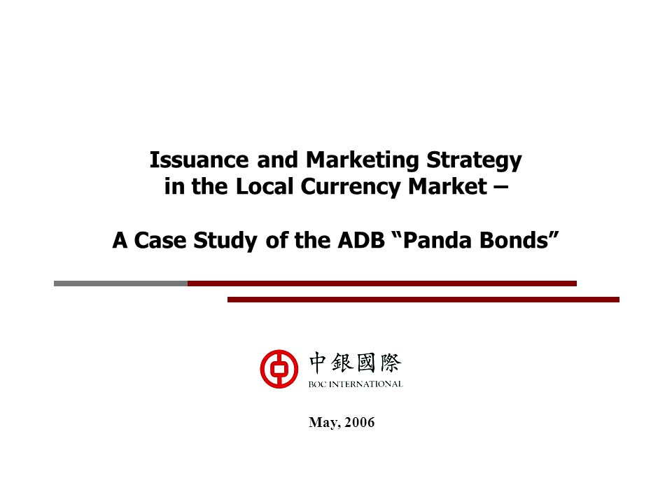 Issuance and Marketing Strategy in the Local Currency Market –