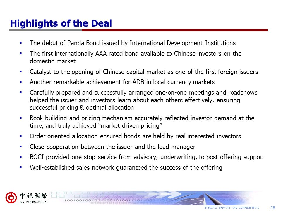 Highlights of the Deal The debut of Panda Bond issued by International Development Institutions.