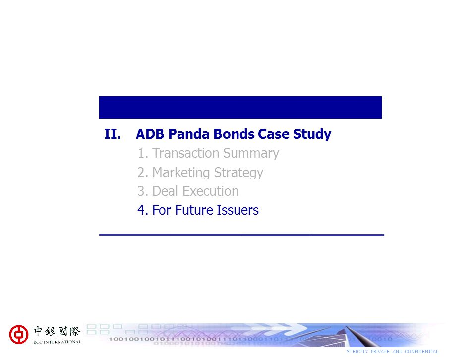 ADB Panda Bonds Case Study 1. Transaction Summary