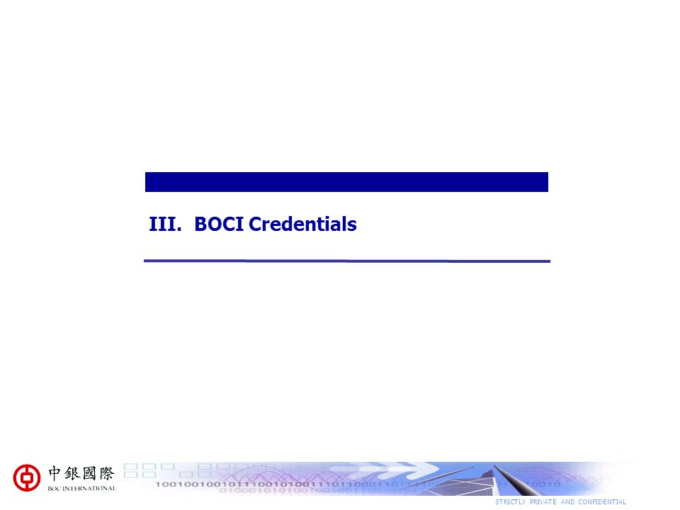 BOCI Credentials STRICTLY PRIVATE AND CONFIDENTIAL