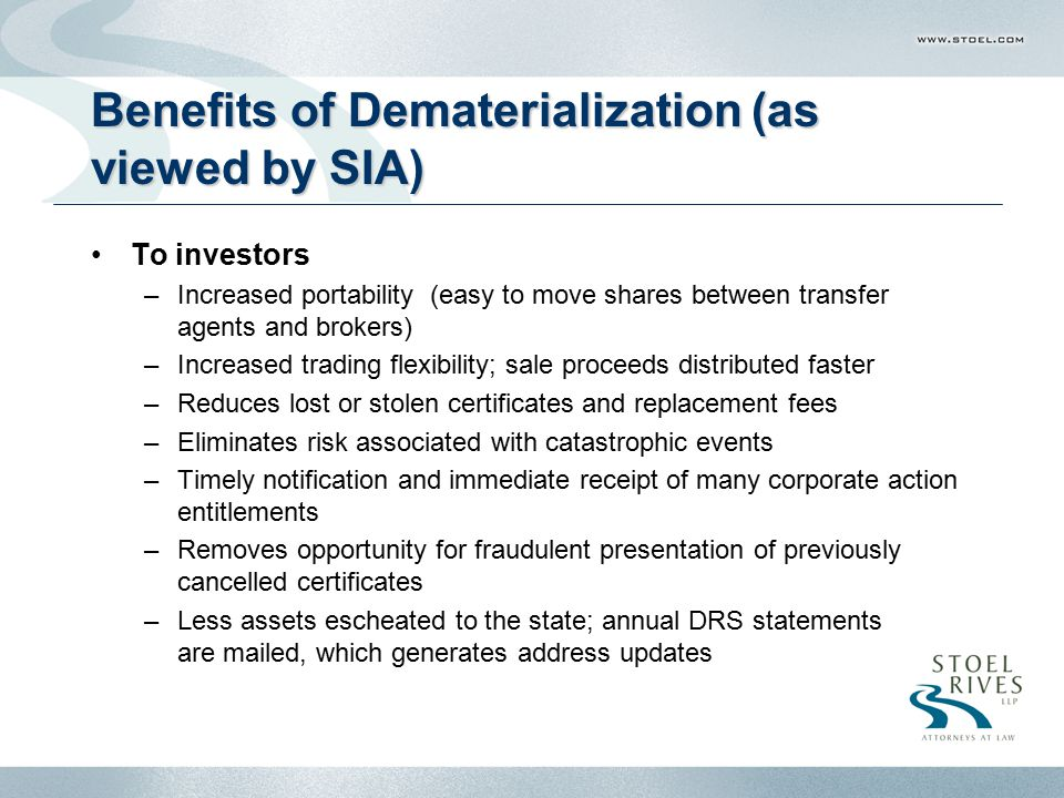 Benefits of Dematerialization (as viewed by SIA)