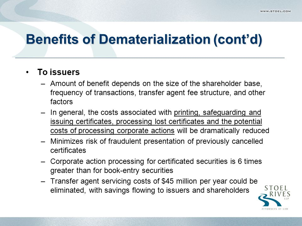 Benefits of Dematerialization (cont'd)