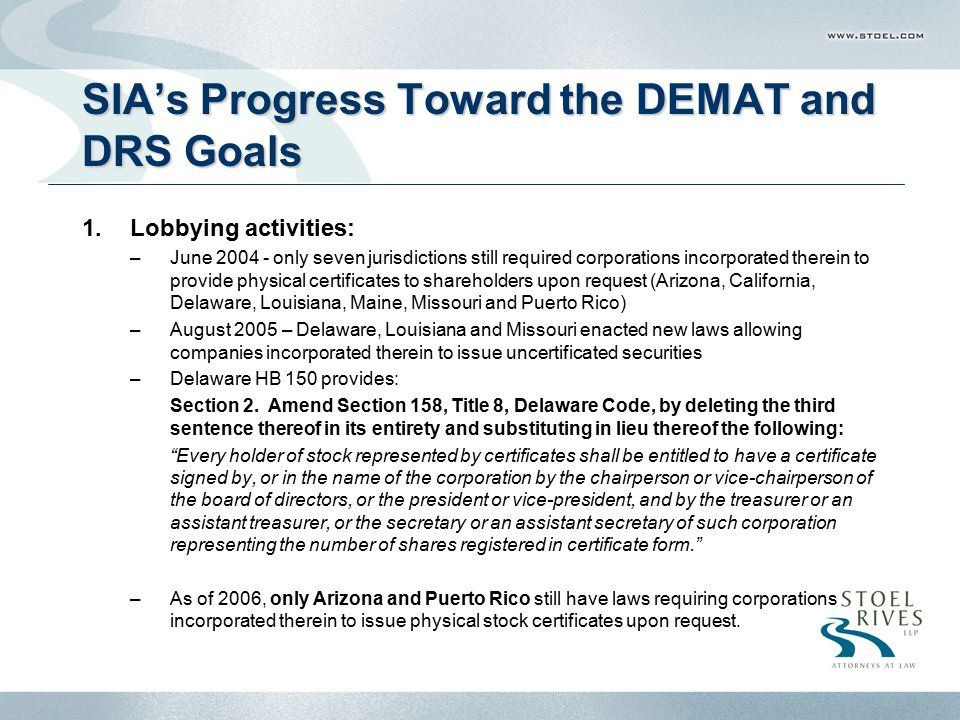 SIA's Progress Toward the DEMAT and DRS Goals