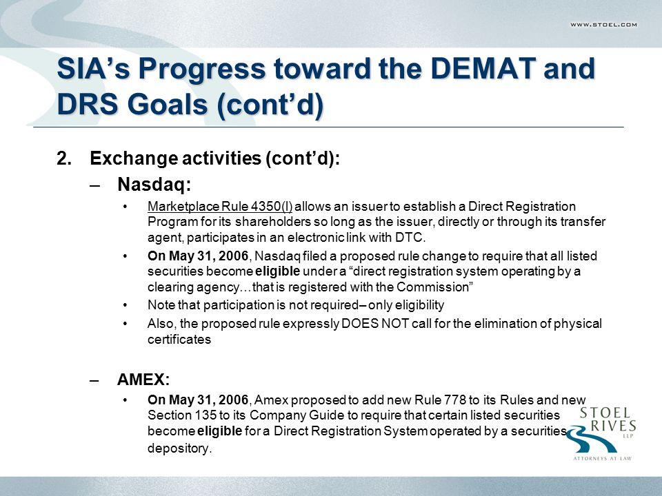 SIA's Progress toward the DEMAT and DRS Goals (cont'd)