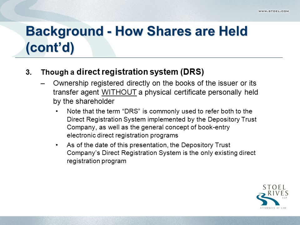 Background - How Shares are Held (cont'd)