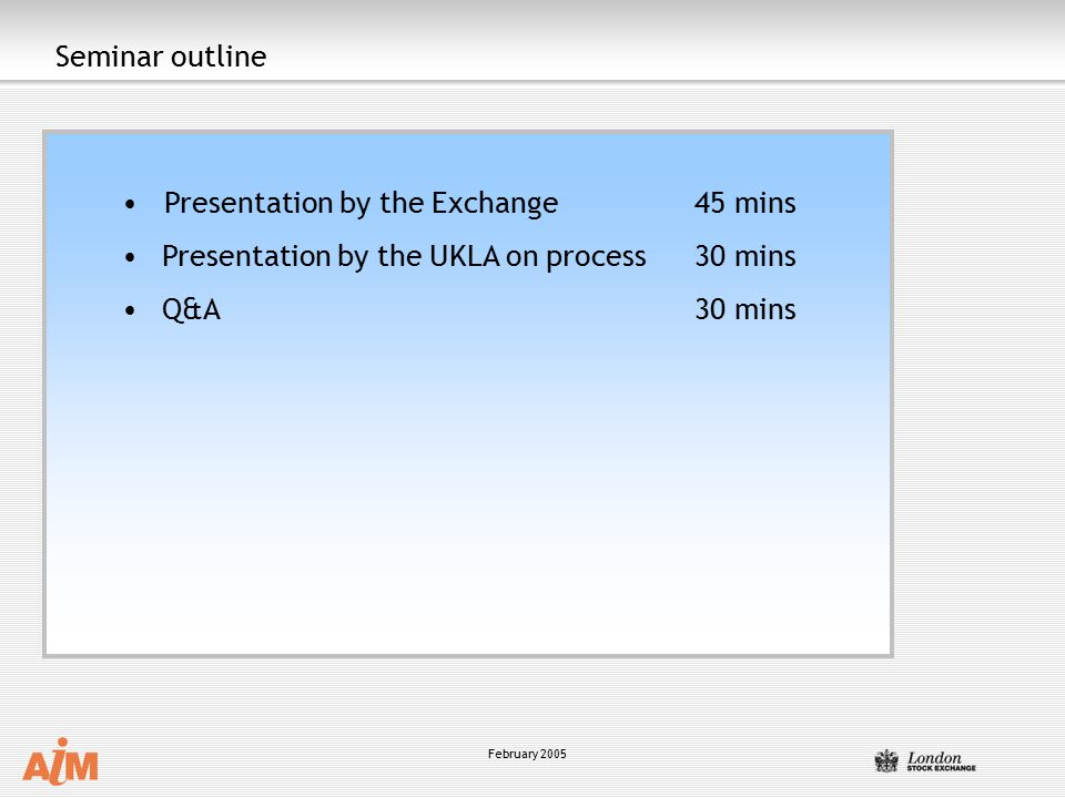Presentation by the Exchange 45 mins