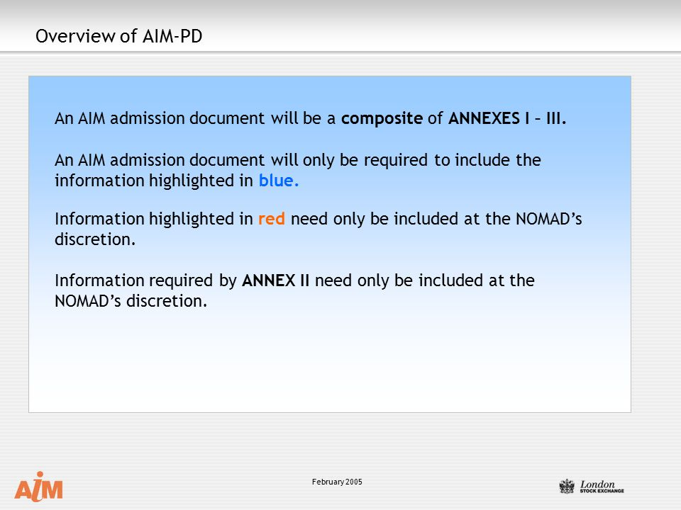Overview of AIM-PD An AIM admission document will be a composite of ANNEXES I – III.