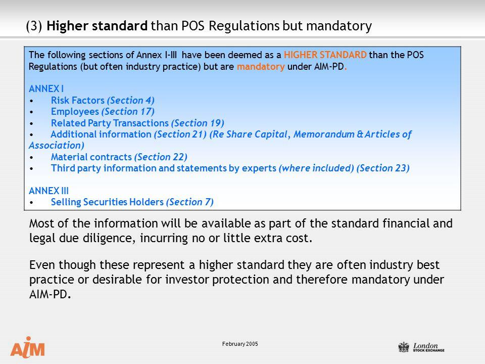 (3) Higher standard than POS Regulations but mandatory