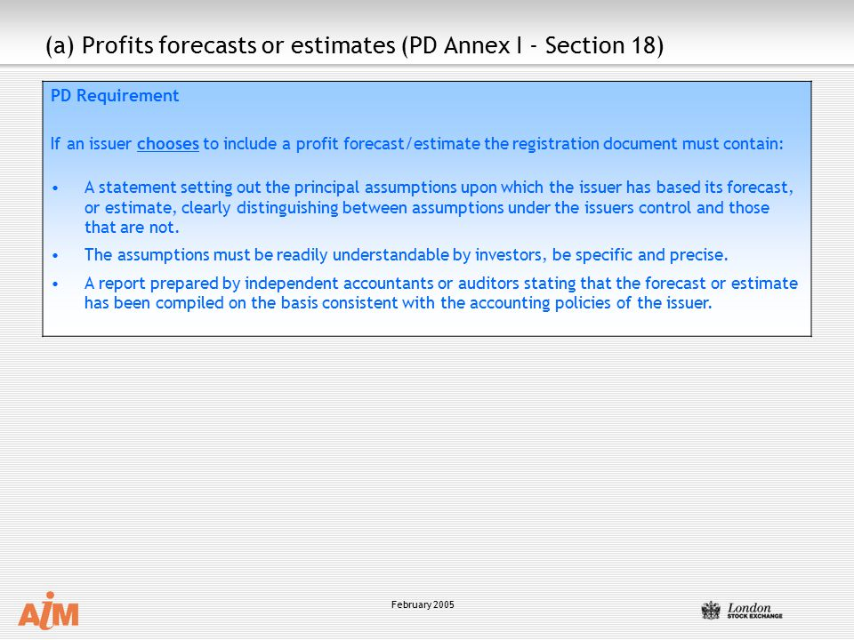 (a) Profits forecasts or estimates (PD Annex I - Section 18)