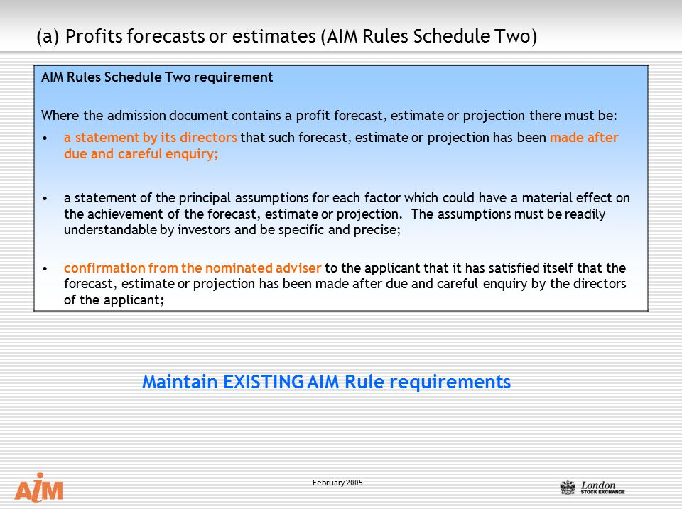 (a) Profits forecasts or estimates (AIM Rules Schedule Two)