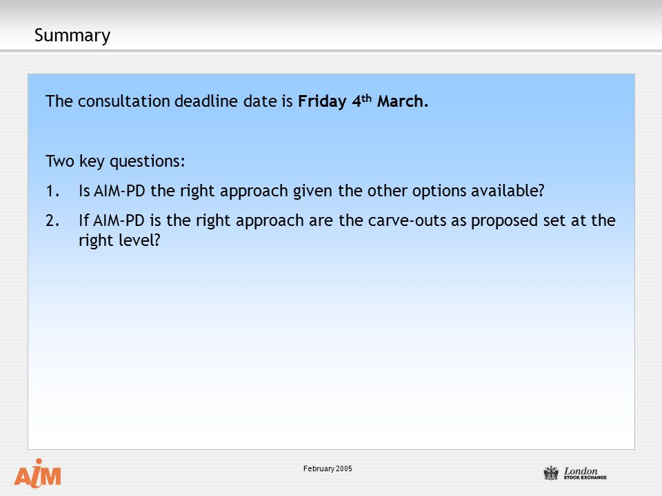 Summary The consultation deadline date is Friday 4th March.