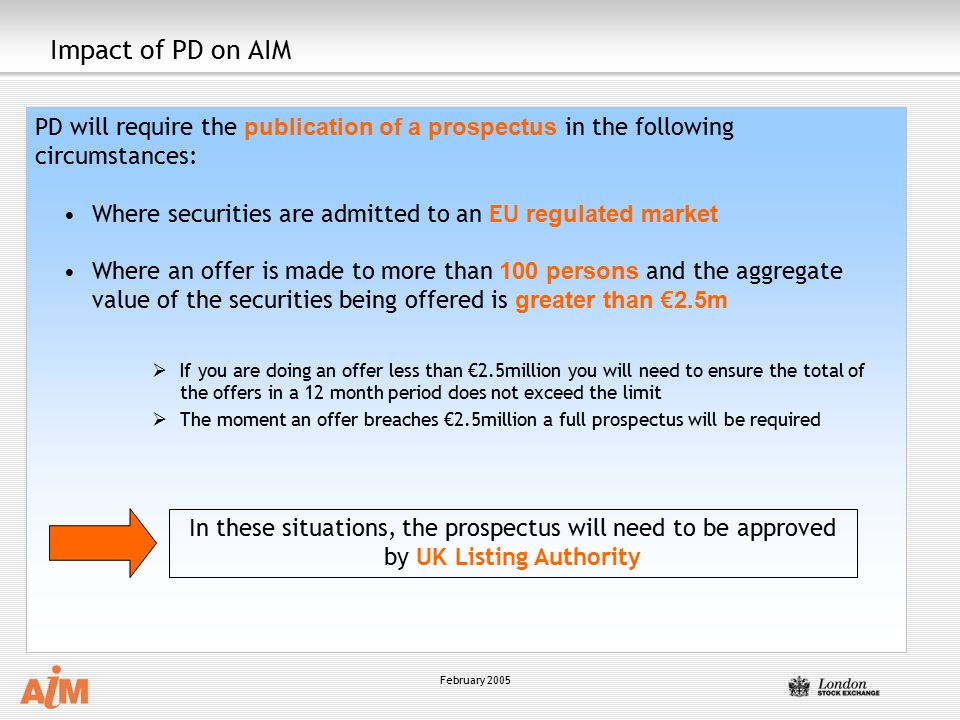 Impact of PD on AIM PD will require the publication of a prospectus in the following circumstances:
