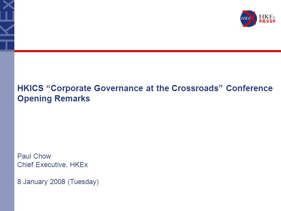 HKICS Corporate Governance at the Crossroads Conference