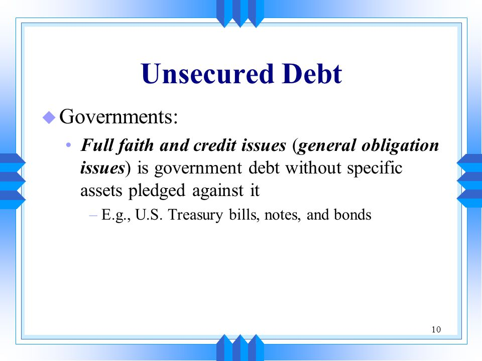 Unsecured Debt Governments: