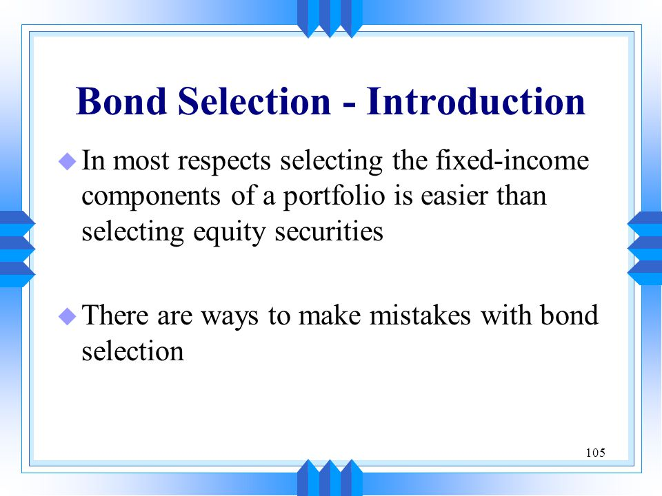 Bond Selection - Introduction