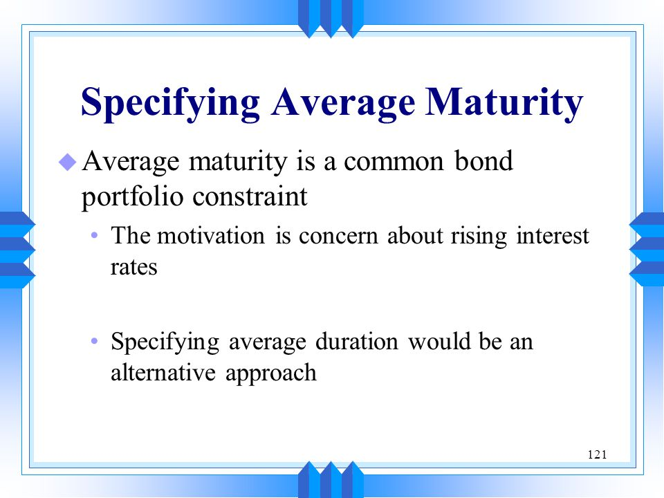 Specifying Average Maturity