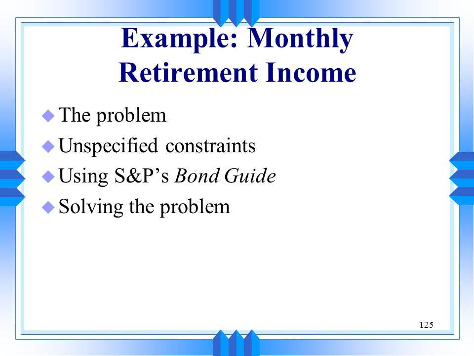 Example: Monthly Retirement Income