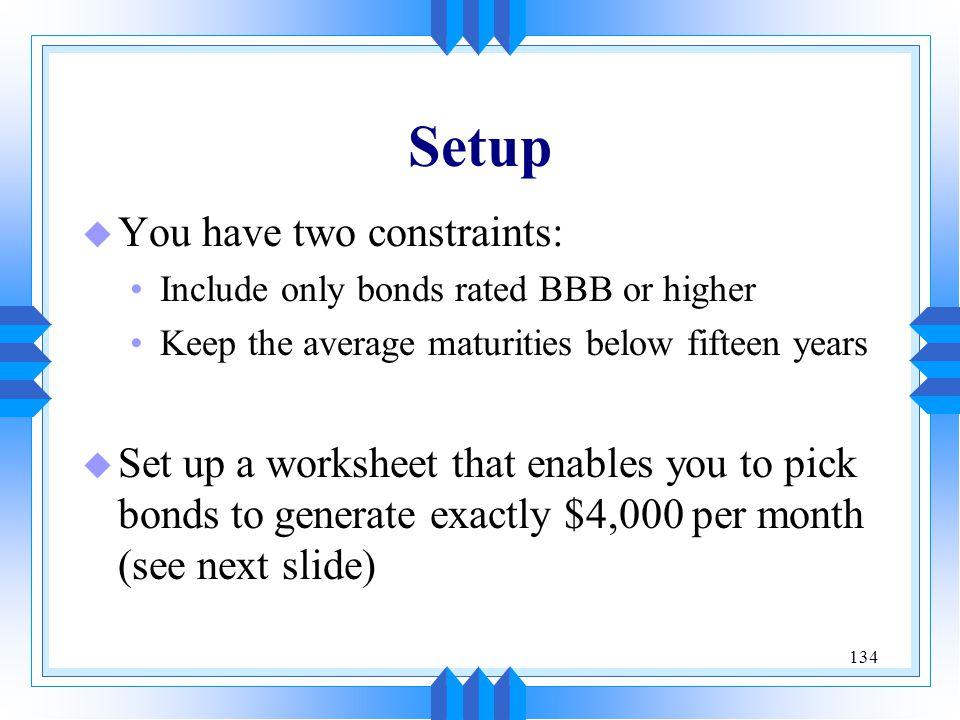 Setup You have two constraints:
