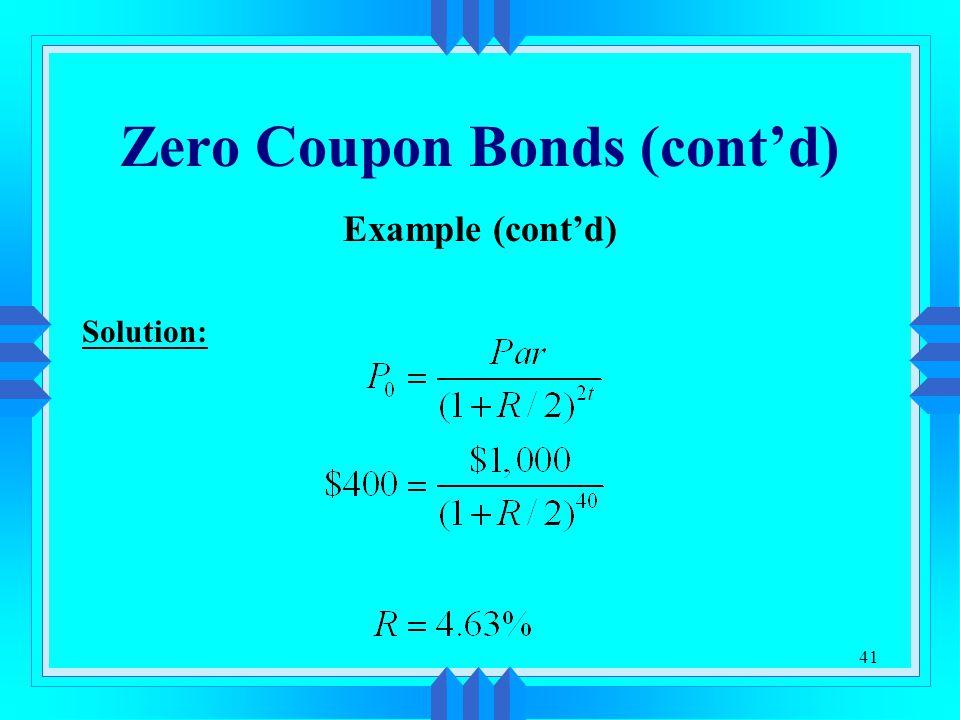 Zero Coupon Bonds (cont'd)