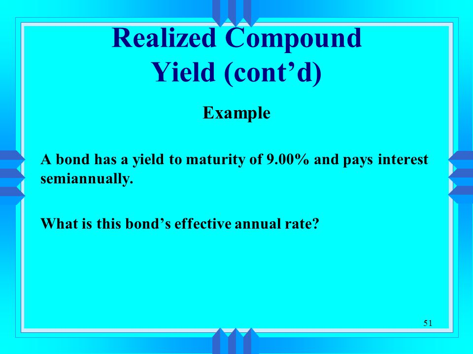 Realized Compound Yield (cont'd)