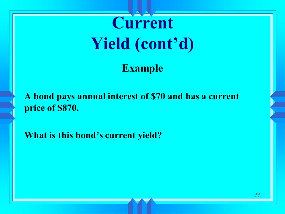 Current Yield (cont'd)