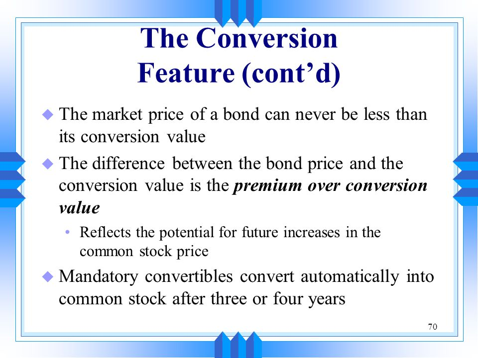 The Conversion Feature (cont'd)