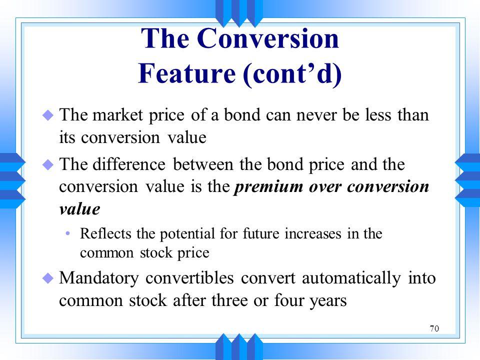 The Conversion Feature (cont'd)