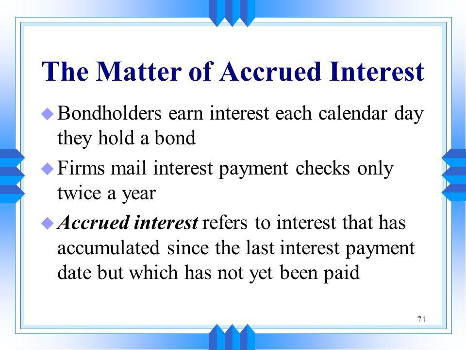 The Matter of Accrued Interest