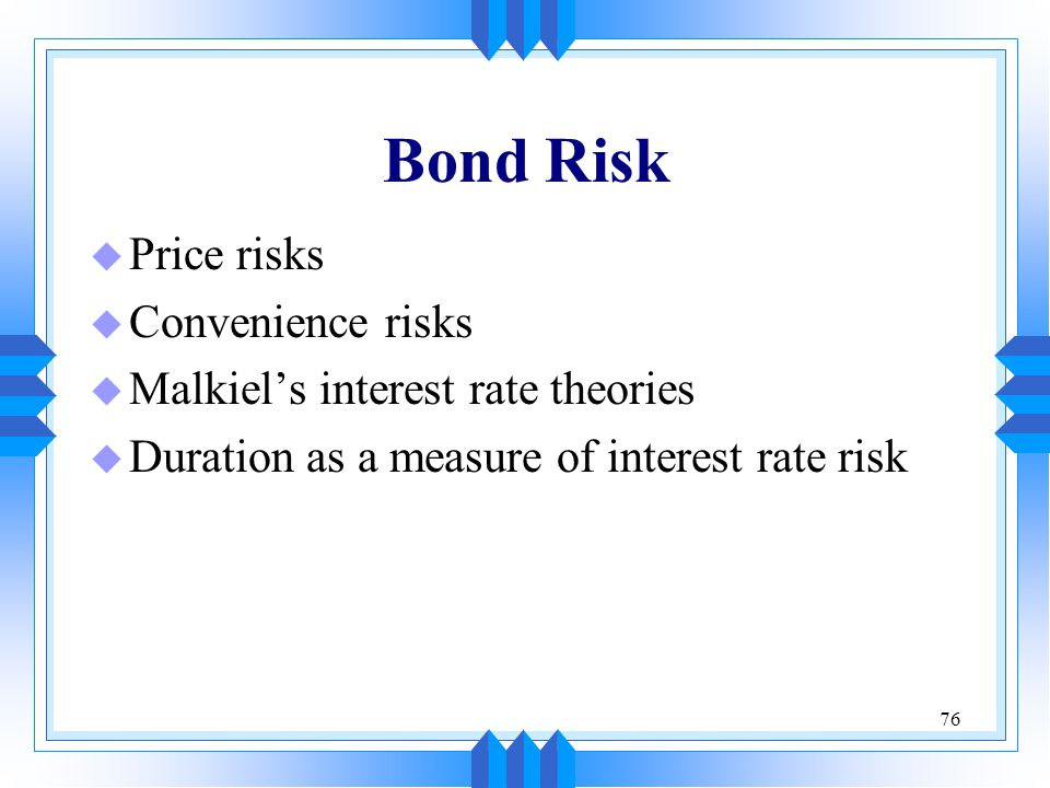 Bond Risk Price risks Convenience risks