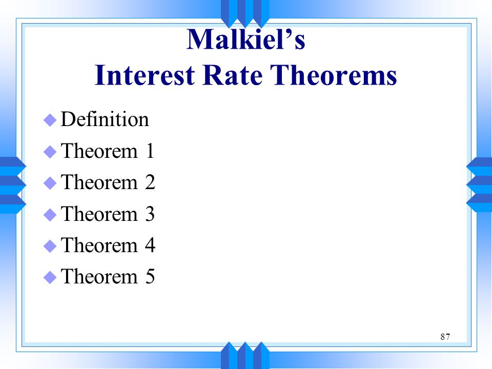 Malkiel's Interest Rate Theorems