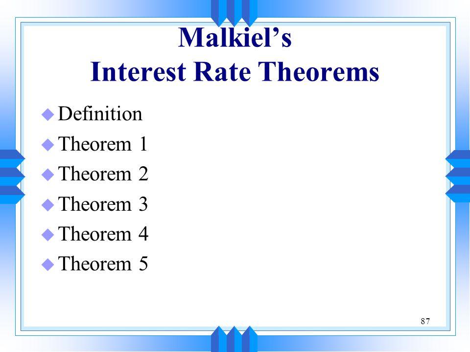 Malkiel's Interest Rate Theorems