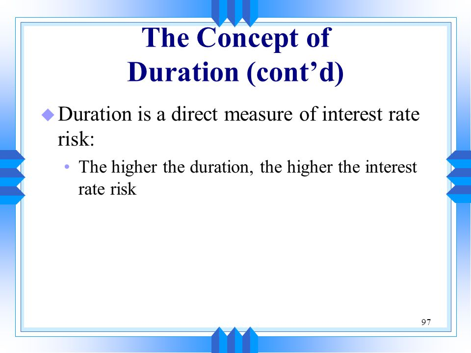 The Concept of Duration (cont'd)
