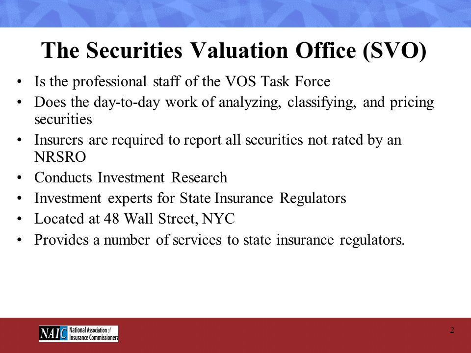 The Securities Valuation Office (SVO)